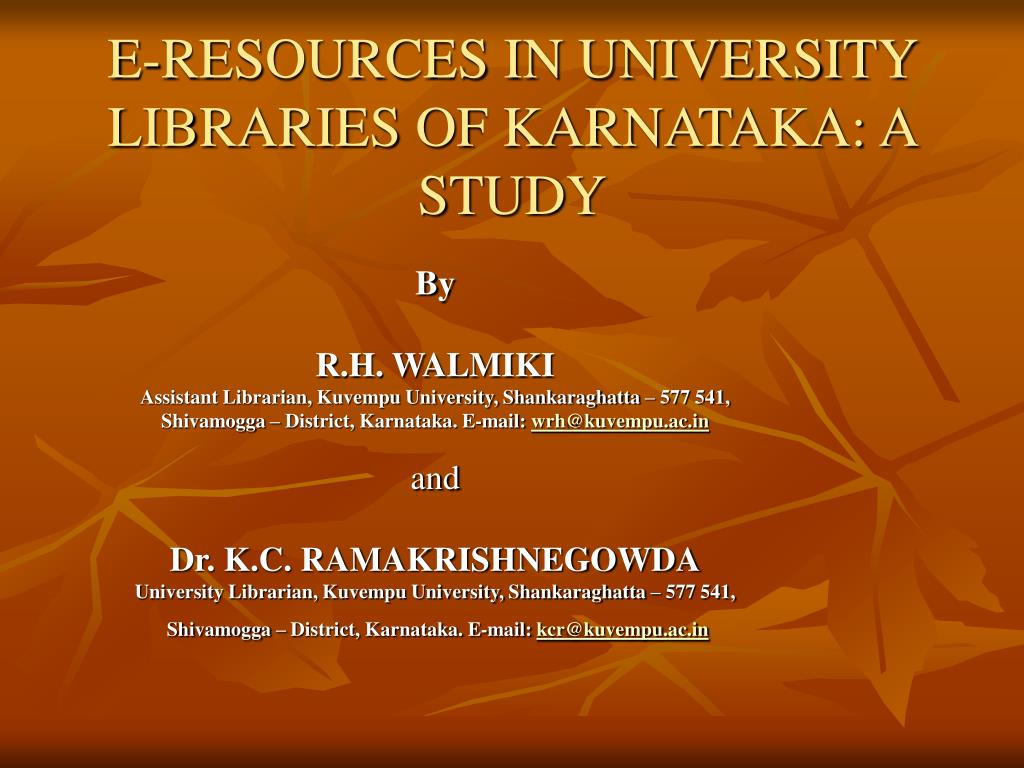 e resources in university libraries of karnataka a study l.