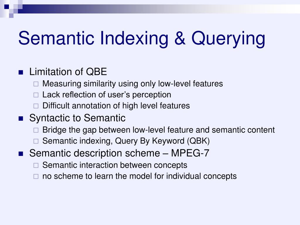 Semantic Indexing & Querying