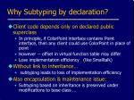why subtyping by declaration