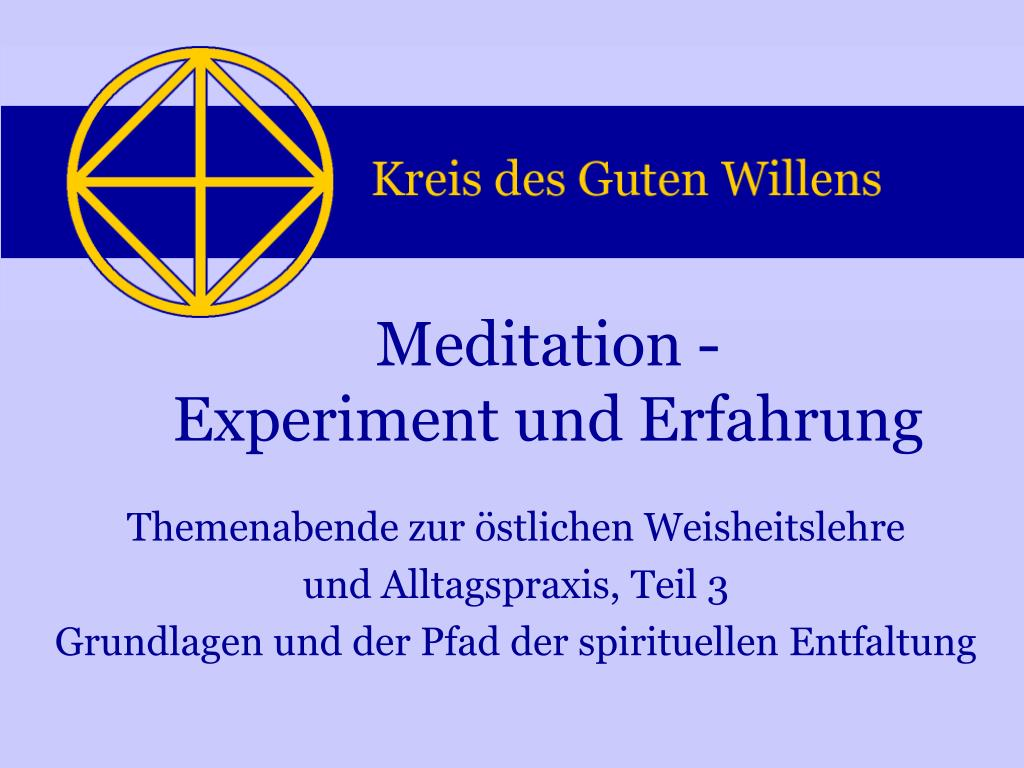 meditation experiment und erfahrung l.