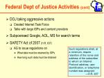 federal dept of justice activities cont