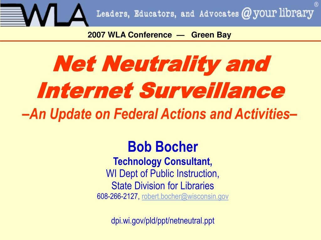 net neutrality and internet surveillance an update on federal actions and activities l.