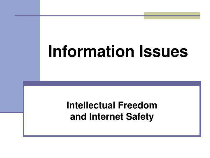 intellectual freedom and internet safety n.