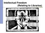 intellectual freedom relating to libraries