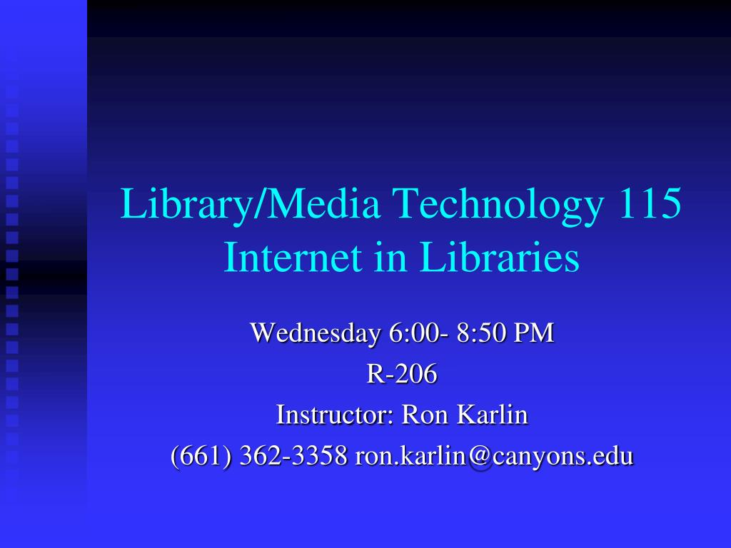 library media technology 115 internet in libraries l.