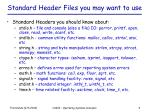 standard header files you may want to use