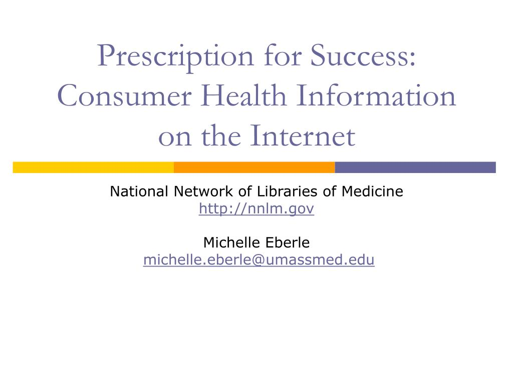 prescription for success consumer health information on the internet l.