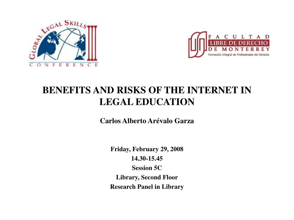benefits and risks of the internet in legal education carlos alberto ar valo garza l.