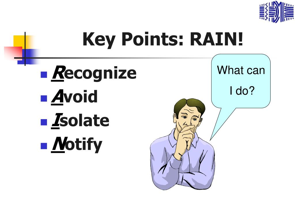 Key Points: RAIN!