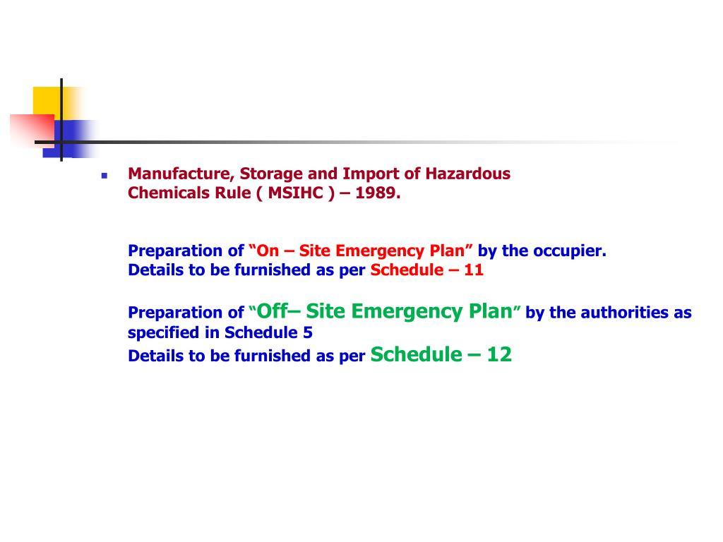 Manufacture, Storage and Import of Hazardous