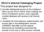 oclc s internet cataloging project4