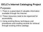 oclc s internet cataloging project5