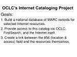 oclc s internet cataloging project6
