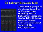 3 1 library research tools
