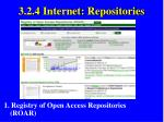 3 2 4 internet repositories