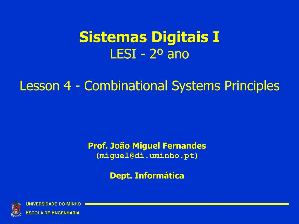 sistemas digitais i lesi 2 ano lesson 4 combinational systems principles l.