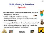 skills of today s librarians dynamic