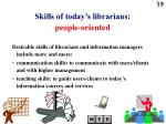 skills of today s librarians people oriented