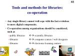 tools and methods for libraries co operation