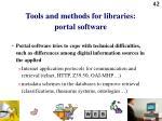 tools and methods for libraries portal software42