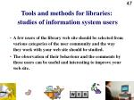 tools and methods for libraries studies of information system users