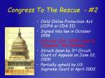 congress to the rescue 2