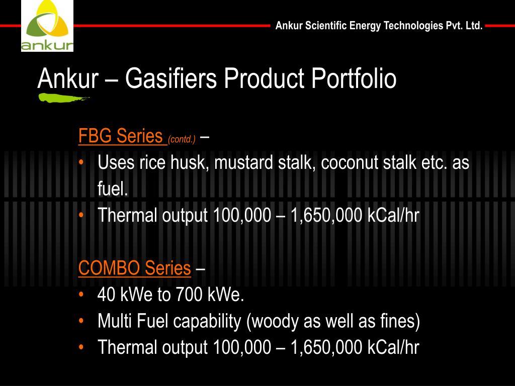 Ankur – Gasifiers Product Portfolio