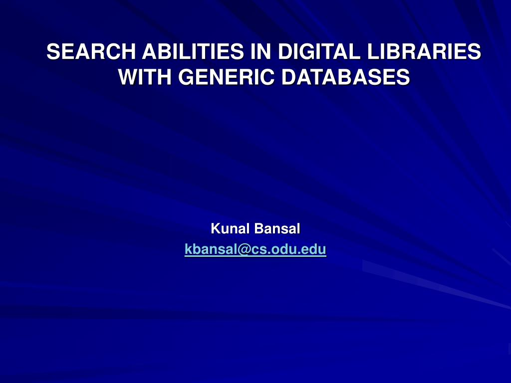 search abilities in digital libraries with generic databases l.