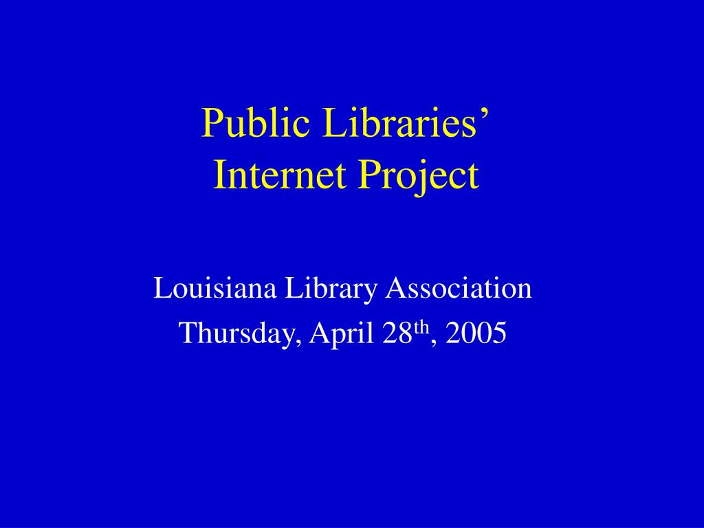 public libraries internet project l.