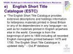 e english short title catalogue estc