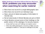 olis problems you may encounter when searching for earlier material
