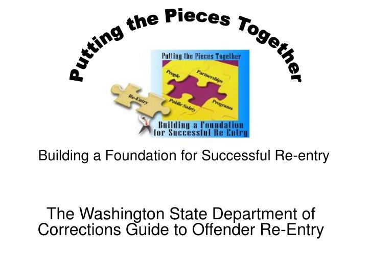 Building a foundation for successful re entry