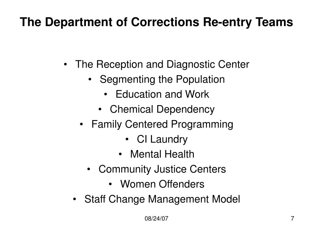 The Department of Corrections Re-entry Teams