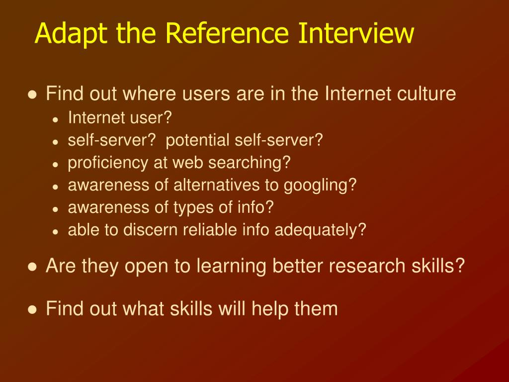 Adapt the Reference Interview
