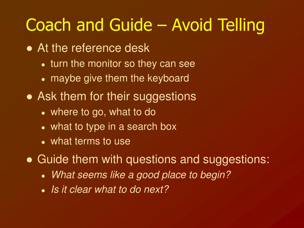 Coach and Guide – Avoid Telling