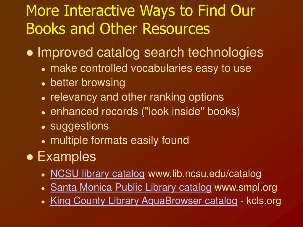 More Interactive Ways to Find Our Books and Other Resources