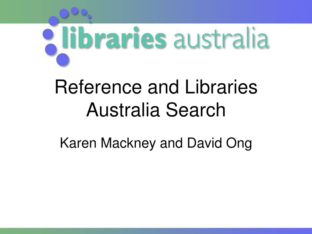 reference and libraries australia search l.