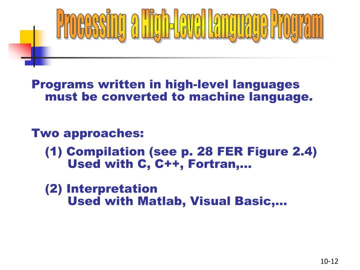 Processing  a High-Level Language Program