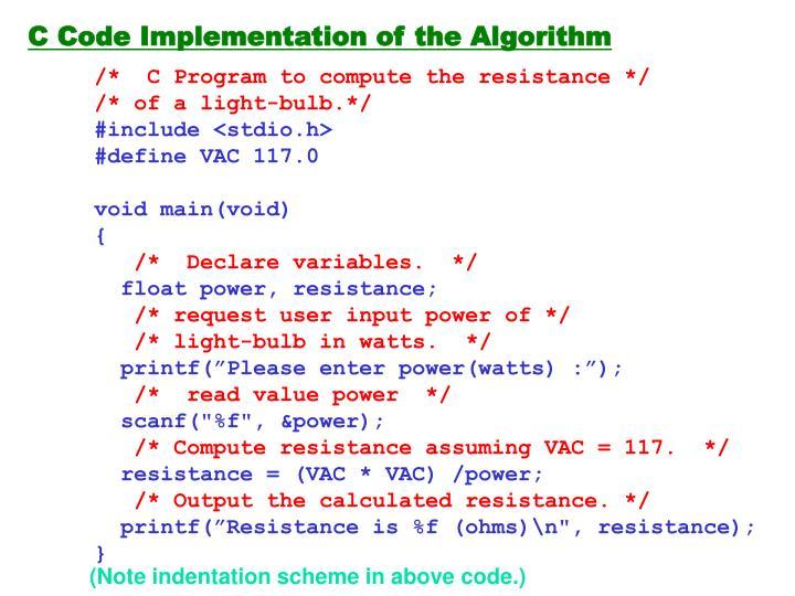 C Code Implementation of the Algorithm