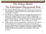 the village model the participants engagement plan