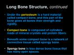 long bone structure continued