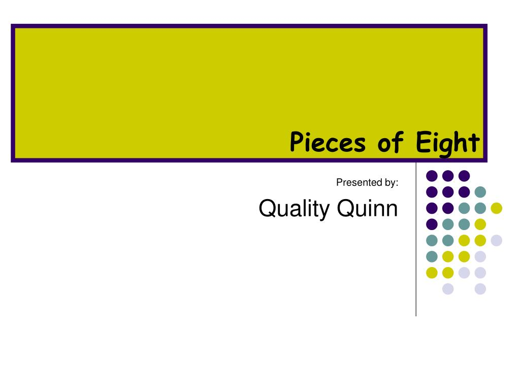 pieces of eight l.