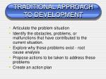 traditional approach to development