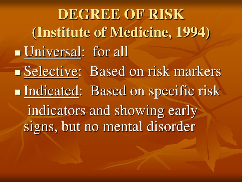 DEGREE OF RISK