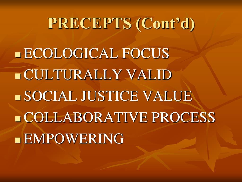 PRECEPTS (Cont'd)