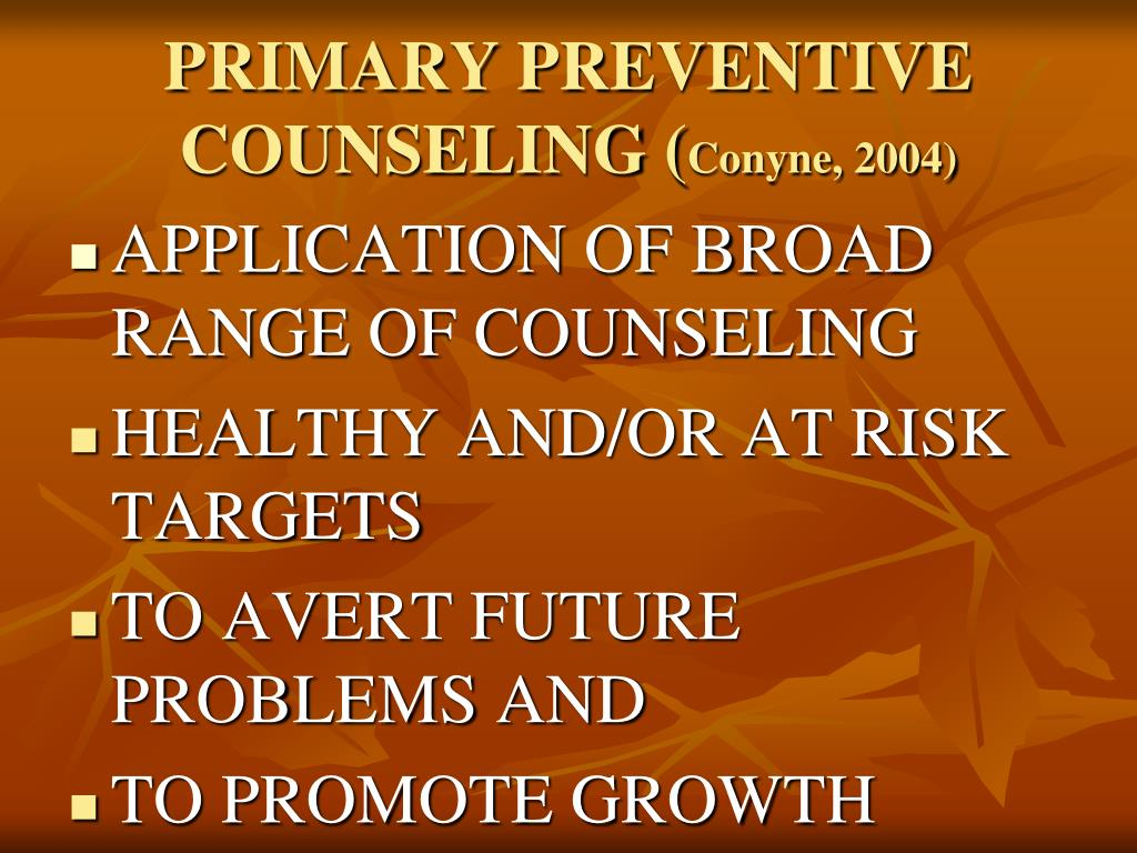 PRIMARY PREVENTIVE COUNSELING (