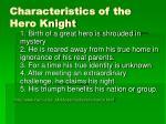 characteristics of the hero knight