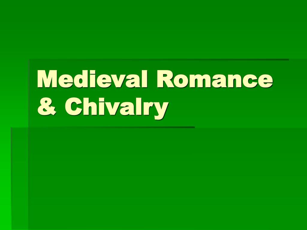 medieval romance chivalry l.