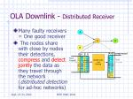 ola downlink distributed receiver