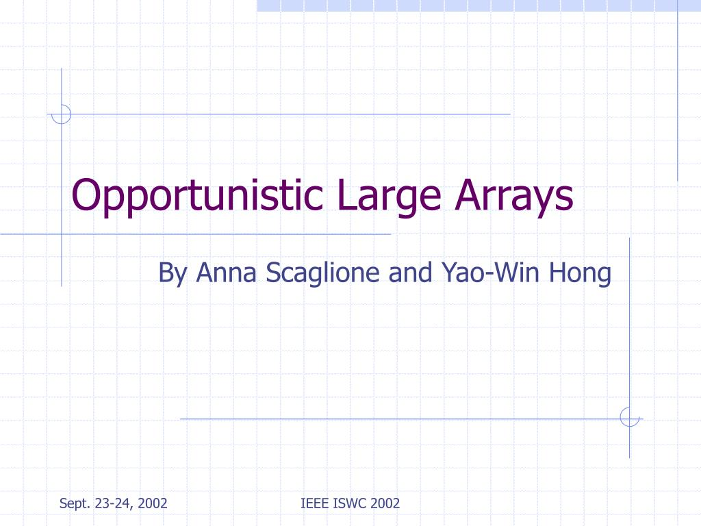 opportunistic large arrays l.